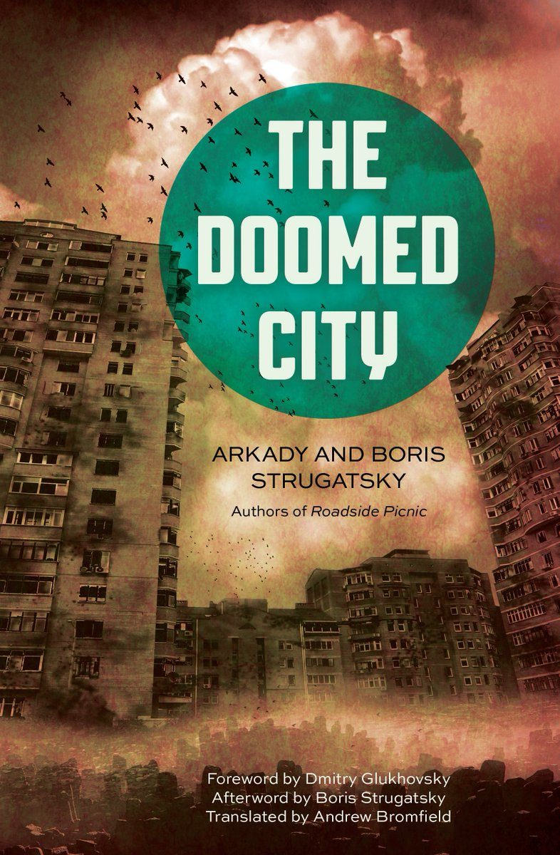 (EN) Arkady and Boris Strugatsky, The Doomed City