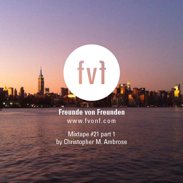 Freunde-von-Freunden-Mixtape-21-pt1