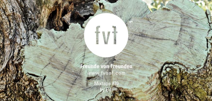 FvF_mixtape-70-elel-landscpape-1