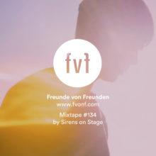 Freunde-von-freunden-mixtape-Sirens-on-Stage-cover