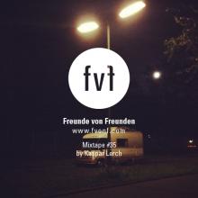 Freunde-von-Freunden-mixtape-35-kaspar-lerch