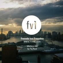 Freunde-von-Freunden-Mixtape-44-taj-reid