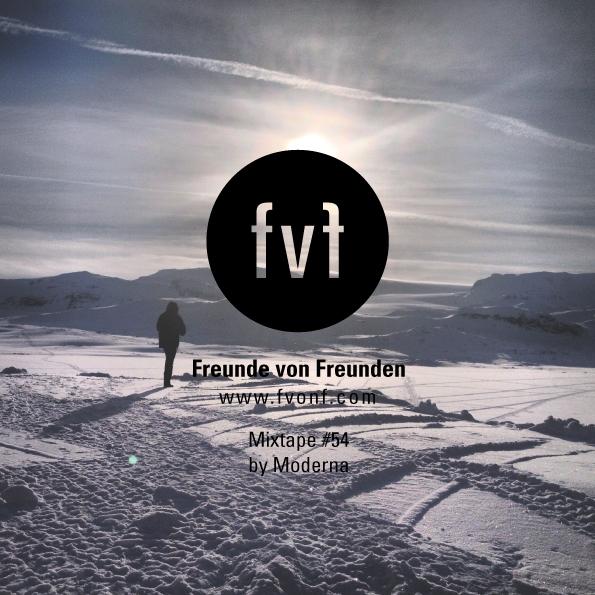 fvf mixtape 54 freunde von freunden. Black Bedroom Furniture Sets. Home Design Ideas