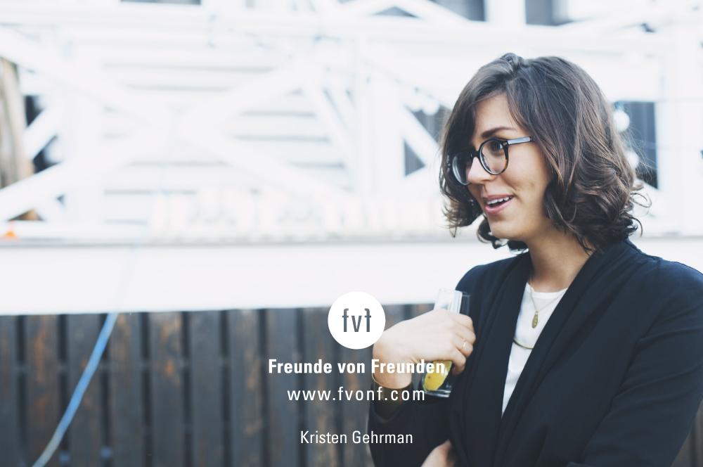 Freunde-von-Freunden_contributor_Kristen-Gehrman