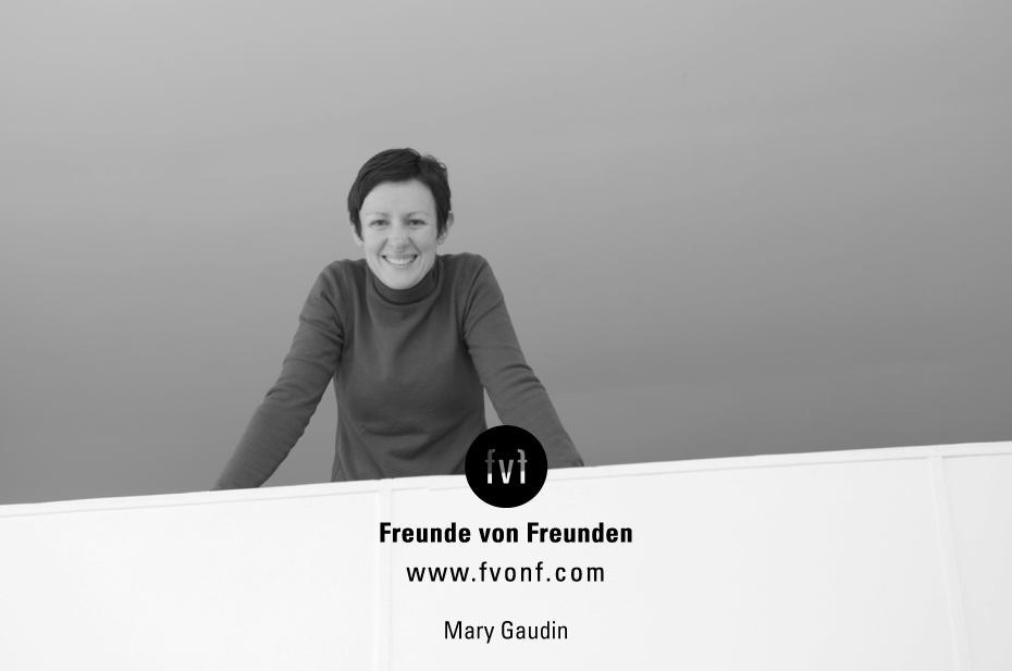 Freunde-von-freunden-contributirs-Mary-Gaudin